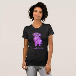 Dachshund – Short Stubby Legs and a Long Body T-Shirt