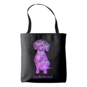 Dachshund – Short Stubby Legs and a Long Body Tote Bag